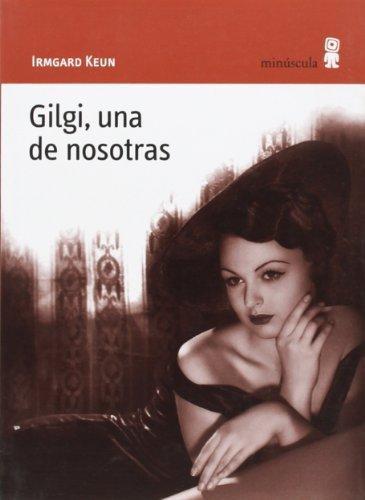Gilgi Una De Nosotras
