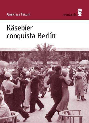 Kasebier Conquista Berlin