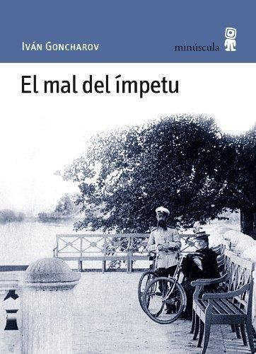 Mal Del Impetu, El