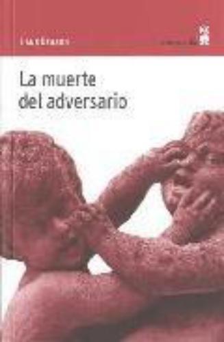 Muerte Del Adversario, La