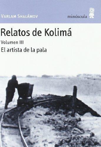 Relatos De Kolima Vol.Iii El Artista De La Pala