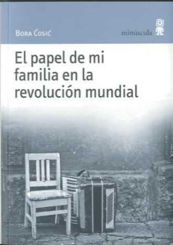 Papel De Mi Familia En La Revolucion Mundial, El
