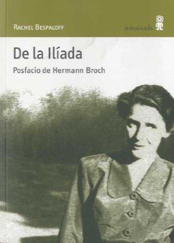 De La Iliada. Posfacio De Hermman Broch