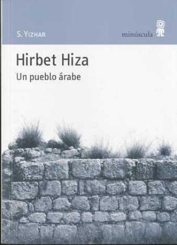 Hirbet Hiza. Un Pueblo Arabe