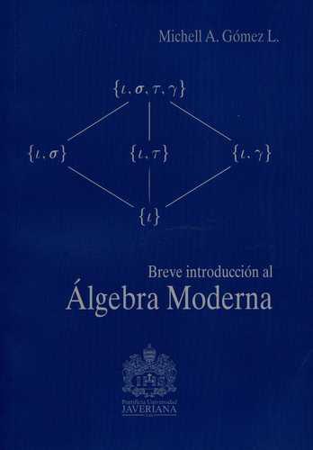 Breve Introduccion Al Algebra Moderna
