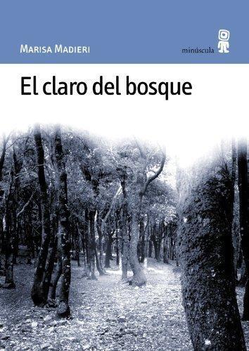 Claro Del Bosque, El