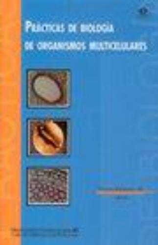 Practicas De Biologia De Organismos Multicelulares
