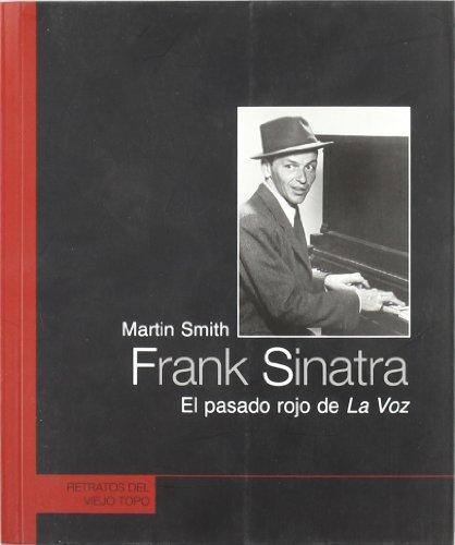 Frank Sinatra El Pasado Rojo De La Voz