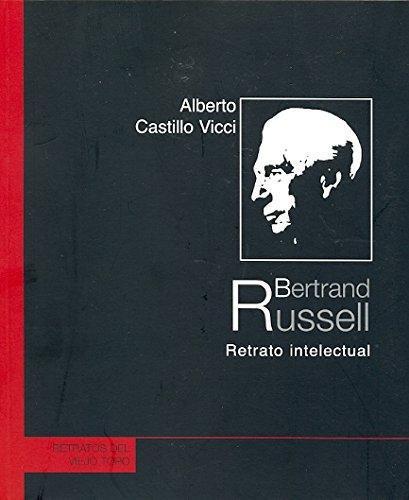 Bertrand Russell Retrato Intelectual