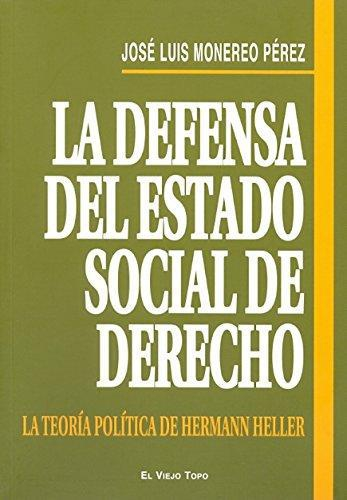 Defensa Del Estado Social De Derecho La Teoria Politica De Hermann Heller, La