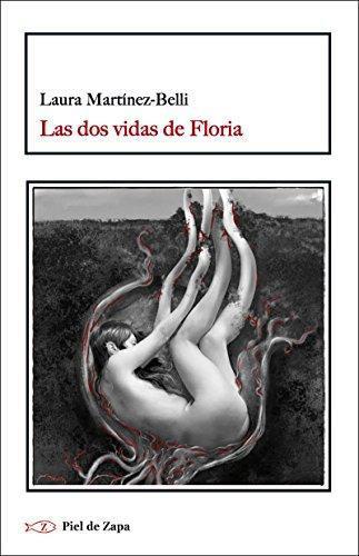 Dos Vidas De Floria, Las