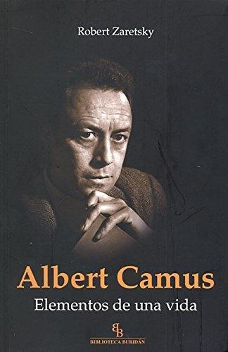 Albert Camus Elementos De Una Vida