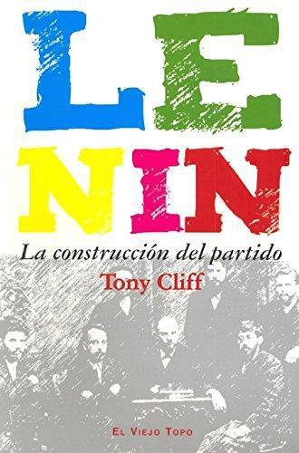 Lenin La Construccion Del Partido