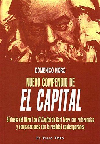 Nuevo Compendio De El Capital. Sintesis Del Libro I De El Capital De Karl Marx