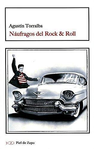 Naufragos Del Rock & Roll