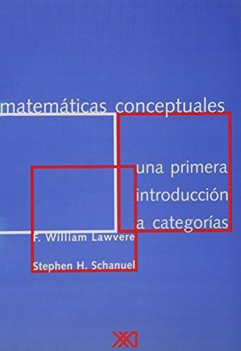 Matematicas Conceptuales Una Primera Introduccion A Categorias