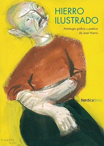 Hierro Ilustrado Antologia Grafica Y Poetica De Jose Hierro
