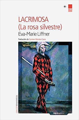 Lacrimosa La Rosa Silvestre