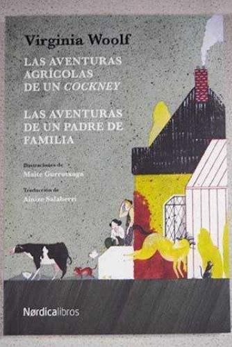 Aventuras Agricolas De Un Cockney, Las