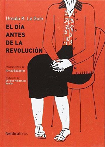 Dia Antes De La Revolucion, El