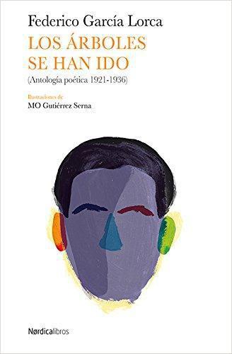 Arboles Se Han Ido Antologia Poetica 1921-1936, Los