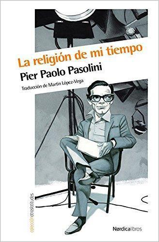 Religion De Mi Tiempo, La