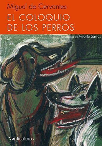Coloquio De Los Perros, El