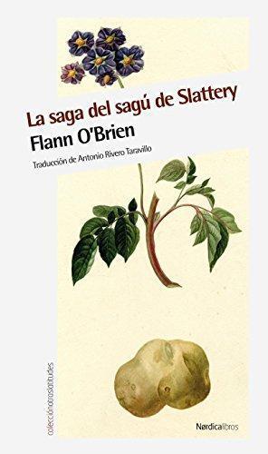 Saga Del Sagu De Slattery, La