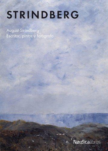 Strindberg. Escritor, Pintor Y Fotografo