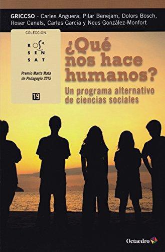 Que Nos Hace Humanos Un Programa Alternativo De Ciencias Sociales