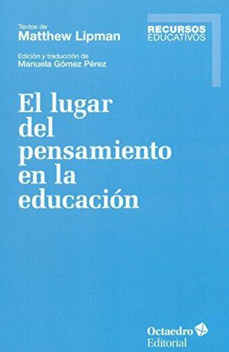 Lugar Del Pensamiento En La Educacion, El