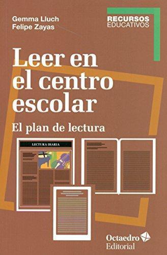 Leer En El Centro Escolar El Plan De Lectura