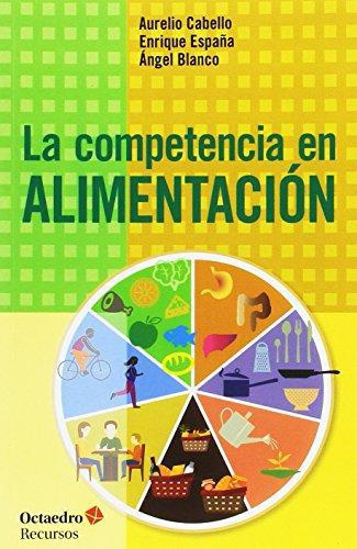 Competencia En Alimentacion, La