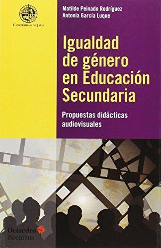 Igualdad De Genero En Educacion Secundaria Propuestas Didacticas Audiovisuales