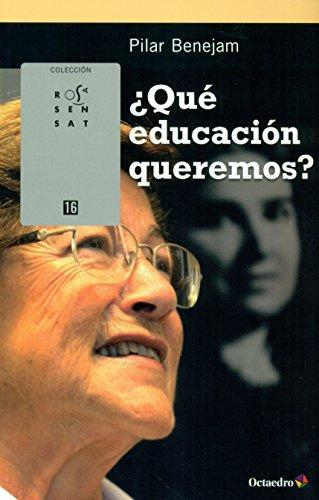 Que Educacion Queremos?