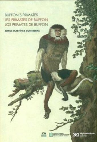 Primates De Buffon (Edicion Trilingue), Los