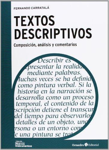 Textos Descriptivos. Composicion, Analisis Y Comentarios
