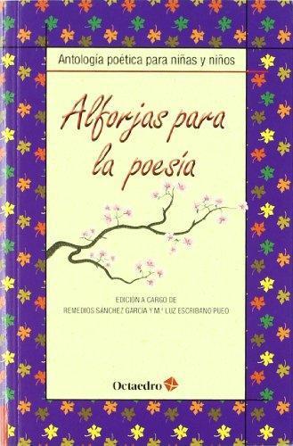 Alforjas Para La Poesia Antologia Poetica Para Niñas Y Niños