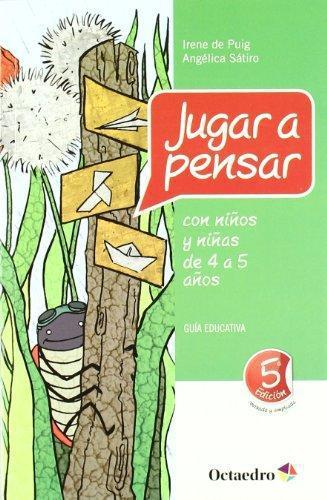Jugar A Pensar (4-5 Años) Guia Educativa