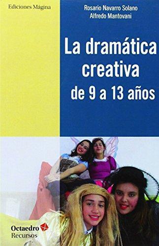 Dramatica Creativa De 9 A 13 Años, La