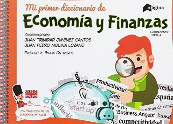 Mi Primer Diccionario De Economia Y Finanzas