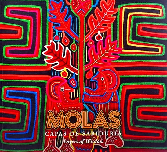 Catálogo Molas Capas De La Sabiduria / Molas. Layers Of Wisdom
