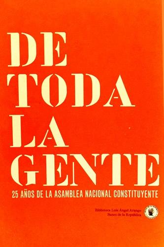Catálogo De Toda La Gente 25 Añosde La Asamblea Nacional Constituyente