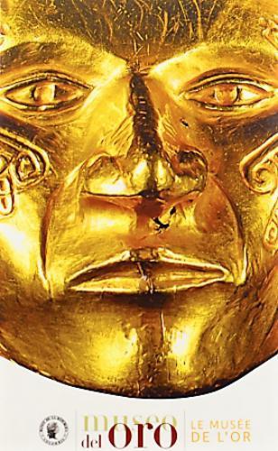 Museo Del Oro (Guia En Ingles)