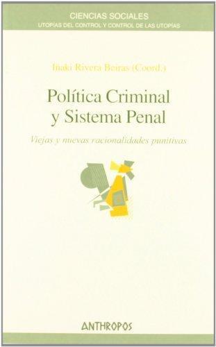 Politica Criminal Y Sistema Penal