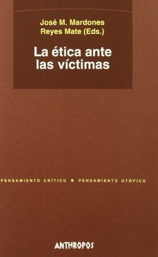 Etica Ante Las Victimas, La
