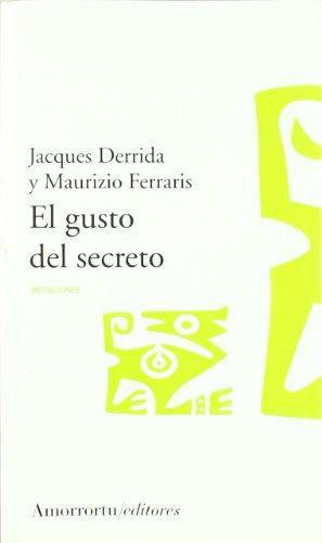 Gusto Del Secreto, El