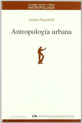 Antropologia Urbana (2A.Ed)