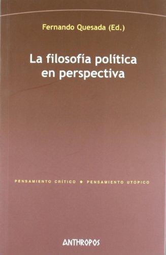 Filosofia Politica En Perspectiva (2A.Ed), La