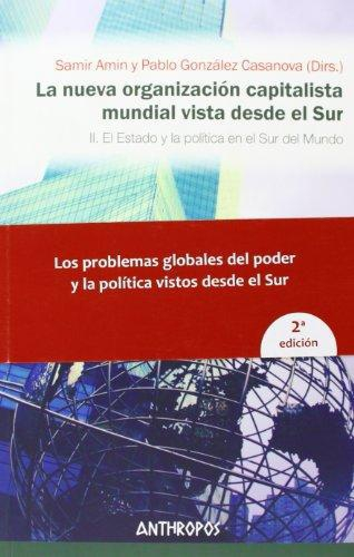 Nueva Organizacion Capitalista Ii (2A.Ed) Mundial Vista Desde El Sur, La